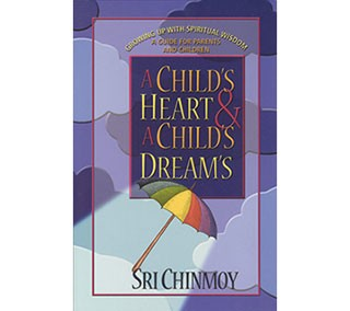 A Child's Heart and a Child's Dreams
